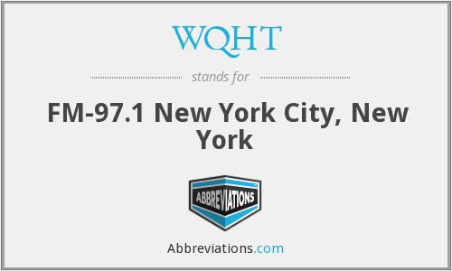 What does WQHT stand for?