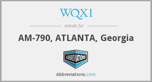 What does WQXI stand for?