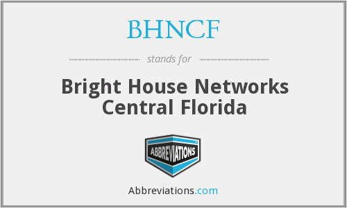What does BHNCF stand for?