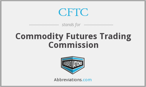 What does CFTC stand for?