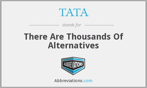 What does TATA stand for?