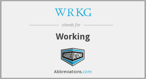 What does WRKG stand for?