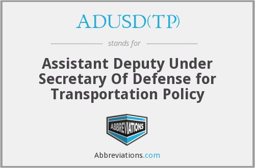 What does ADUSD(TP) stand for?