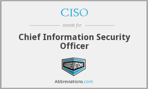 What does CISO stand for?