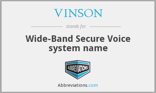 What does VINSON stand for?