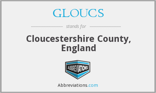 What does GLOUCS stand for?