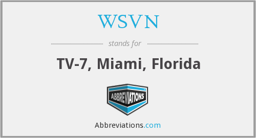 What does WSVN stand for?