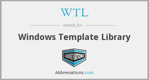 What does WTL stand for?