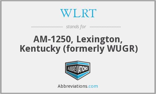 What does WLRT stand for?