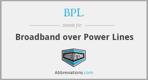 What does BPL stand for?