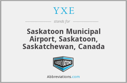 What does YXE stand for?