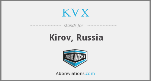 What does KVX stand for?