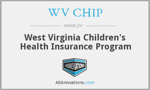 What does WV CHIP stand for?