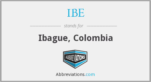 What does ibagué stand for?