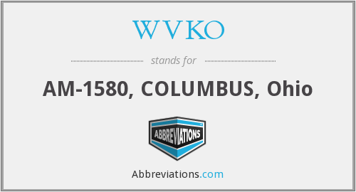 What does WVKO stand for?