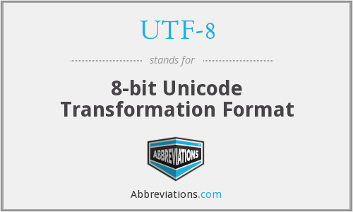 What does UTF-8 stand for?