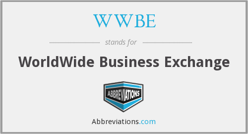 What does WWBE stand for?