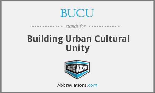 What does BUCU stand for?