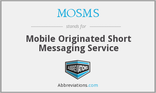 What does MOSMS stand for?