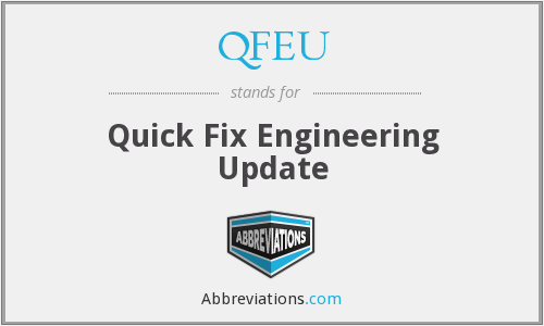What does QFEU stand for?
