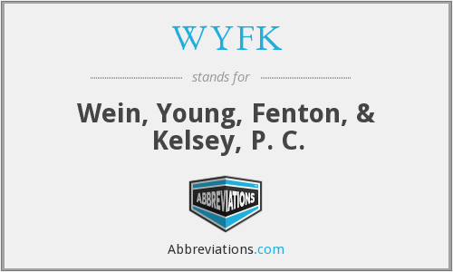 What does WYFK stand for?