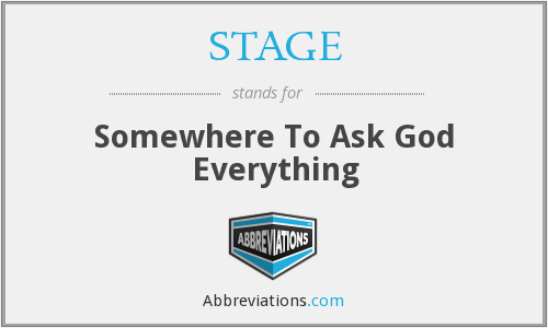 What does STAGE stand for?