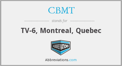What does CBMT stand for?