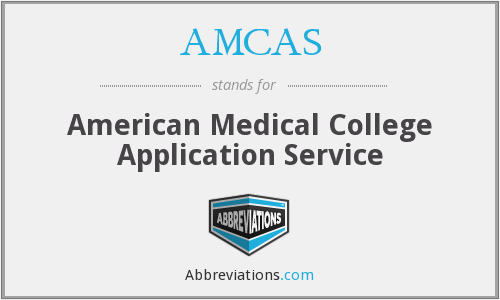 What does AMCAS stand for?
