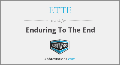 What does ETTE stand for?