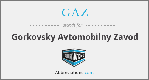 What does GAZ stand for?