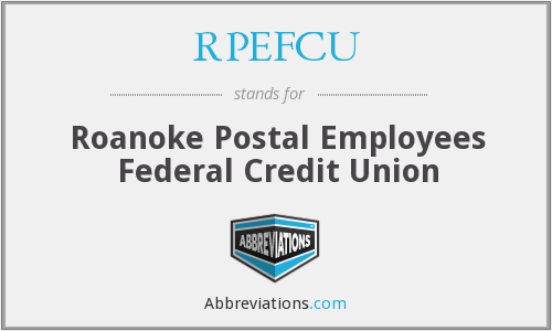 What does RPEFCU stand for?