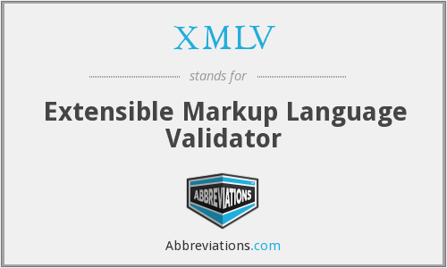 What does XMLV stand for?