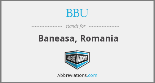 What does BBU stand for?