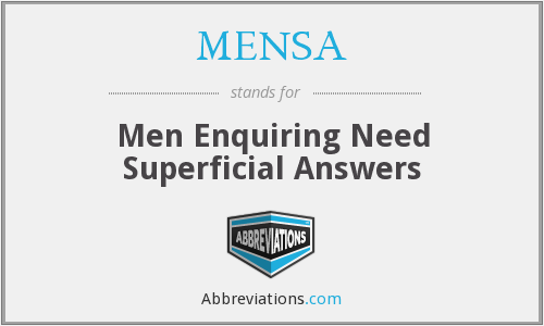 What does MENSA stand for?