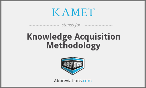 What does KAMET stand for?