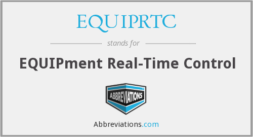 What does EQUIPRTC stand for?