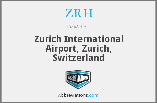 What does ZRH stand for?