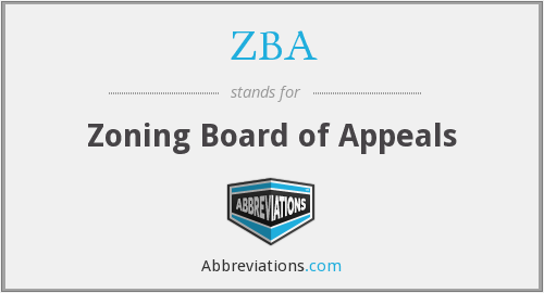 What does ZBA stand for?