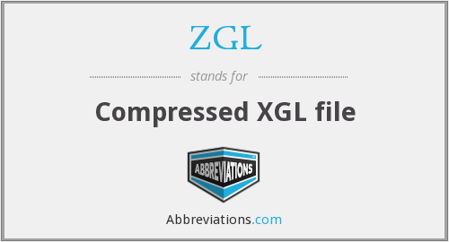 What does ZGL stand for?