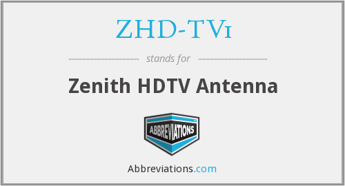 What does ZHD-TV1 stand for?