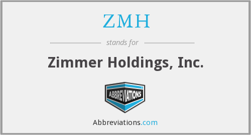 What does ZMH stand for?
