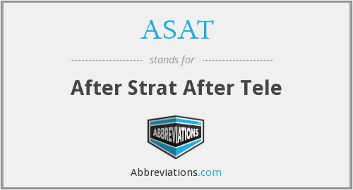 What does ASAT stand for?