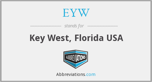 What does EYW stand for?