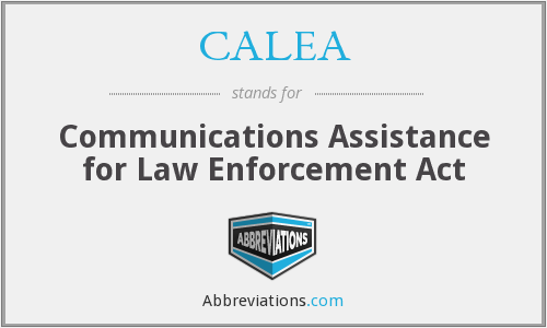 What does CALEA stand for?