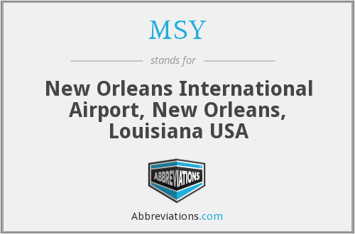 What does MSY stand for?