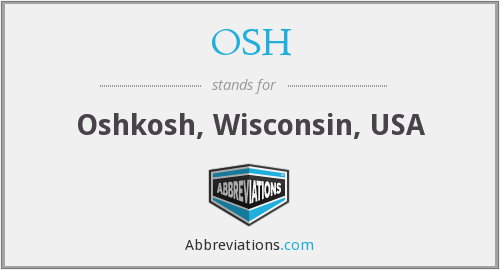 What does OSH stand for?