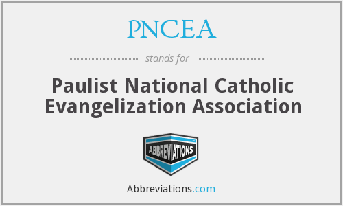 What does PNCEA stand for?