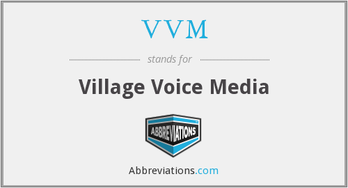 What does VVM stand for?