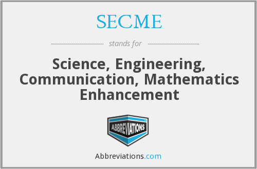 What does SECME stand for?