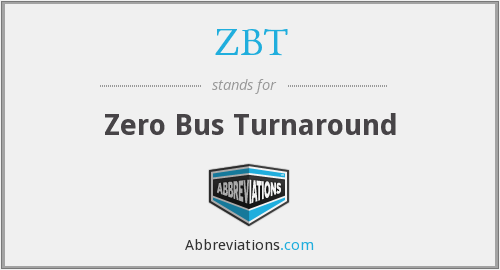 What does ZBT stand for?